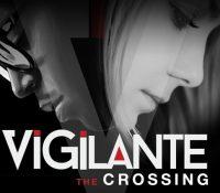 Vigilante – The Crossing –    –  BARBADIAN FILM DOES IT AGAIN