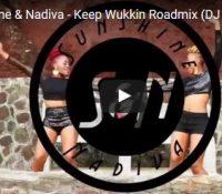 Sunshine & Nadiva – Keep Wukkin Roadmix (DJ Shaker HD)
