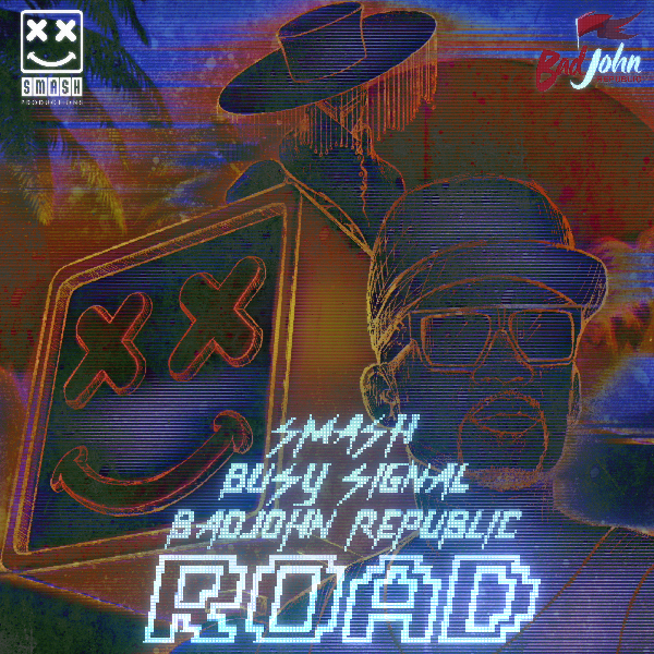 Smash x BUSY SIGNAL x Badjohn Republic - ROAD - produced by Ashwin Seegobin 2